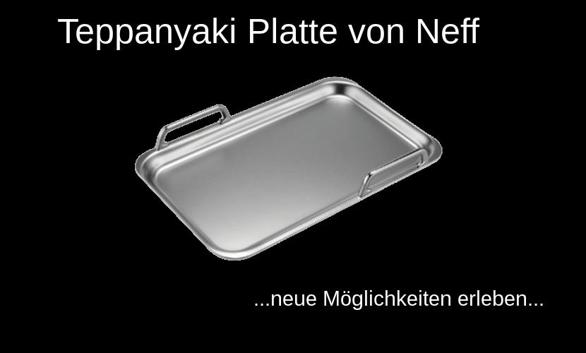 """Schriftzug """"Teppanyaki Platte von Neff"""" und eine abgebildete Teppan Yaki Platte der Firma Neff"""