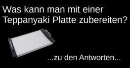 """Schriftzug """"was kann man mit einer teppanyaki platte zubereiten?"""" und eine abgebildete Teppanyaki Platte auf schwarzem Hintergrund"""