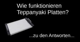 """Schriftzug """"Wie funkionieren teppanyaki platten?"""" auf schwarzem Hintergrund und Bild einer Teppanyaki Platte"""